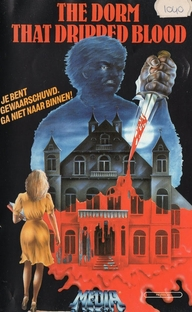 The Dorm That Dripped Blood - Poster / Capa / Cartaz - Oficial 5