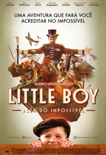 Little Boy - Além do Impossível - Poster / Capa / Cartaz - Oficial 2