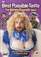 Best Possible Taste: The Kenny Everett Story (Best Possible Taste: The Kenny Everett Story)