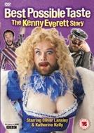 Best Possible Taste: The Kenny Everett Story (Best Possible Taste: The Kenny Everett Story)