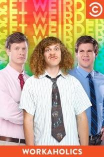Workaholics (6ª Temporada) - Poster / Capa / Cartaz - Oficial 1