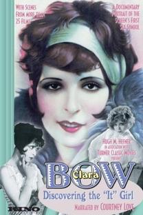 Clara Bow: Discovering the It Girl - Poster / Capa / Cartaz - Oficial 1