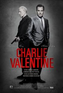 Charlie Valentine - Poster / Capa / Cartaz - Oficial 1