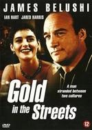 Vítima de um sonho (Gold in the streets)