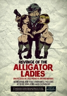 Revenge of the Alligator Ladies (Revenge of the Alligator Ladies)