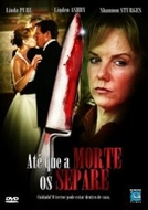 Até Que a Morte os Separe (Maid of Honor)