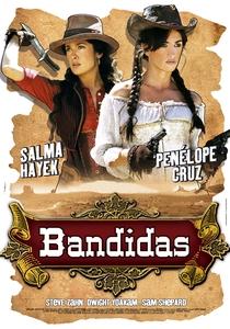 Bandidas - Poster / Capa / Cartaz - Oficial 4