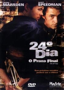 24° Dia - O Prazo Final - Poster / Capa / Cartaz - Oficial 1