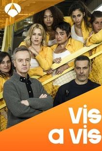 Vis a Vis (1ª Temporada) - Poster / Capa / Cartaz - Oficial 3