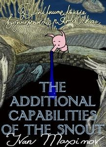 The additional capabilities of the Snout - Poster / Capa / Cartaz - Oficial 1