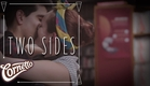 Two Sides - Cupidity