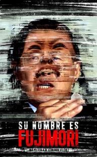 Seu Nome é Fujimori - Poster / Capa / Cartaz - Oficial 1