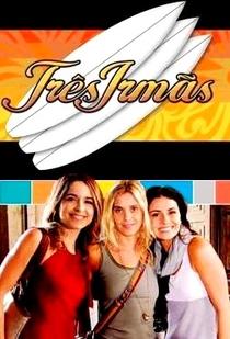 Três Irmãs - Poster / Capa / Cartaz - Oficial 1
