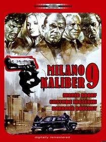 Milano Calibre 9 - Poster / Capa / Cartaz - Oficial 2