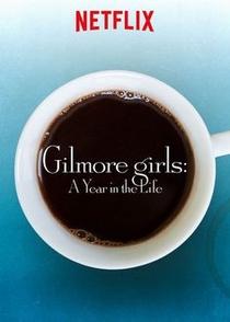 Gilmore Girls: Um Ano para Recordar - Poster / Capa / Cartaz - Oficial 9