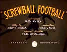 Screwball Football (Screwball Football)