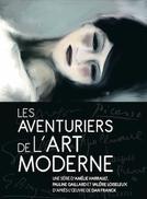 Os Bastidores da Arte Moderna (Les Aventuriers de l'Art Moderne)
