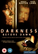 Antes do Anoitecer (Darkness Before Dawn)