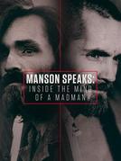 Charles Manson: A Mente de um Louco (Manson Speaks: Inside the Mind of a Madman)
