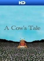 A Cow's Tale - Poster / Capa / Cartaz - Oficial 1