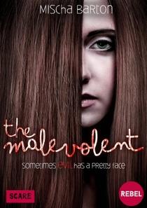 The Malevolent  - Poster / Capa / Cartaz - Oficial 1