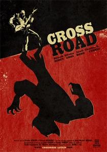 CrossRoad - Poster / Capa / Cartaz - Oficial 1
