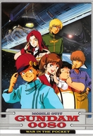 Mobile Suit Gundam 0080: War in the Pocket (Kidō Senshi Gandamu 0080 Poketto no Naka no Sensō)