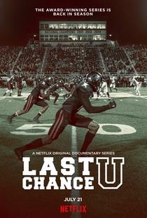Last Chance U (2ª Temporada) - Poster / Capa / Cartaz - Oficial 1