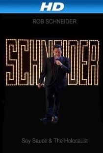 Rob Schneider: Soy Sauce and the Holocaust - Poster / Capa / Cartaz - Oficial 1