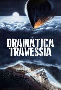 Dramática Travessia - Poster / Capa / Cartaz - Oficial 3