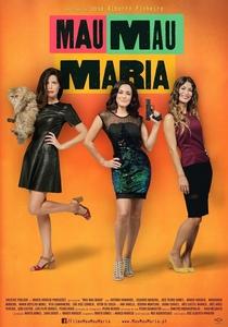 Mau Mau Maria - Poster / Capa / Cartaz - Oficial 2