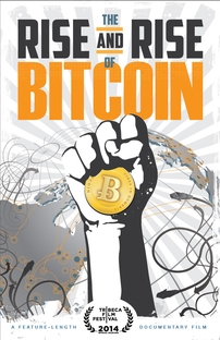 The Rise and Rise of Bitcoin - Poster / Capa / Cartaz - Oficial 1