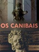 Os Canibais (Os Canibais)