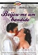 Beijou-me Um Bandido - Poster / Capa / Cartaz - Oficial 2