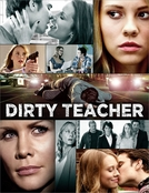 A Nova Professora (Dirty Teacher)