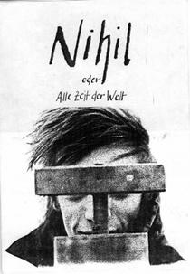 Nihil oder Alle Zeit der Welt - Poster / Capa / Cartaz - Oficial 1