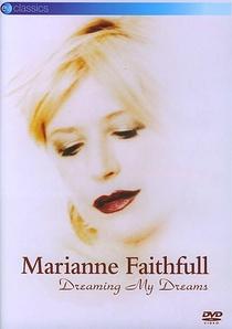 Marianne Faithfull - Dreaming My Dreams - Poster / Capa / Cartaz - Oficial 2