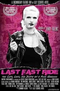 Last Fast Ride: The Life, Love and Death of a Punk Goddess - Poster / Capa / Cartaz - Oficial 1