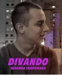 Divando (2ª Temporada) - Poster / Capa / Cartaz - Oficial 1
