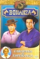 Bonanza - Caravana da Esperança (Bonanza - The Hopefuls)