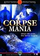 Corpse Mania (Si yiu)