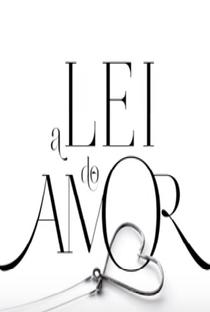 A Lei do Amor - Poster / Capa / Cartaz - Oficial 3