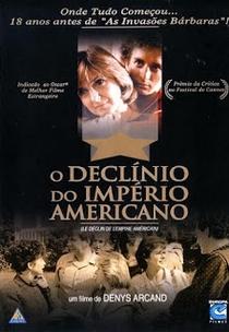 O Declínio do Império Americano - Poster / Capa / Cartaz - Oficial 4