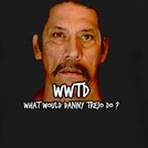 What Would Trejo Do?  (What Would Trejo Do? )