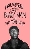 The Last Black Man in San Francisco (The Last Black Man in San Francisco)