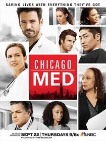 Chicago Med: Atendimento de Emergência (2ª Temporada) - Poster / Capa / Cartaz - Oficial 1