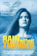 No Limite da Liberdade (Rain Without Thunder)