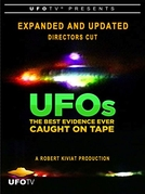 UFOs: The Best Evidence Ever Caught on Tape (UFOs: The Best Evidence Ever Caught on Tape)