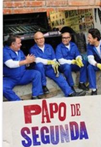 Papo de Segunda - Poster / Capa / Cartaz - Oficial 1