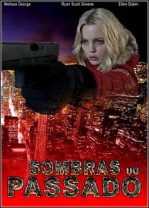 Sombras do Passado - Poster / Capa / Cartaz - Oficial 1